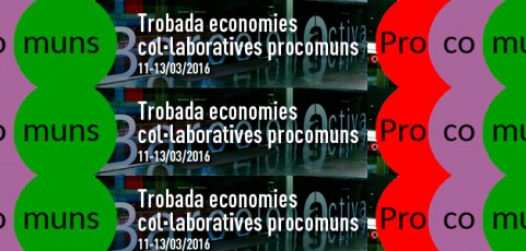 Trobada Economies Col·laboratives Procomuns