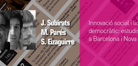 Seminari Innovació social i lideratge democràtic: estudis de cas a Barcelona i Nova York – 6 juny