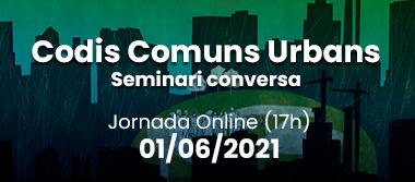 Seminari Codis comuns urbans (CCU)